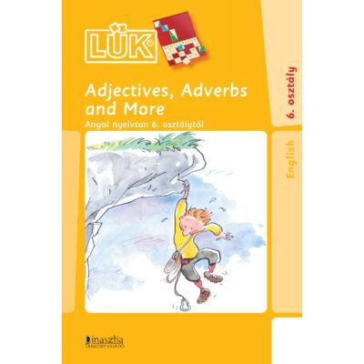 LÜK (24) - Adjectives, Adverbs and More - Angol nyelvtan 6. osztálytól