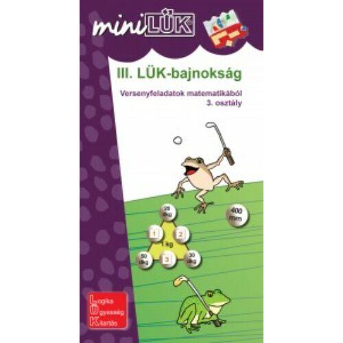 miniLÜK - III. LÜK-bajnokság - matek  3.o.